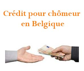 crédit pour chomeur en Belgique