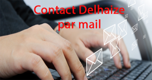 Joindre le SAV Delhaize en ligne