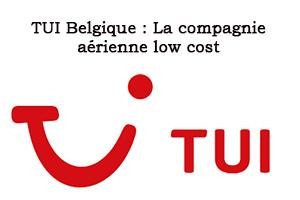 Tui Belgique vol et réservation