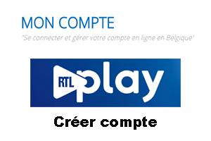 Rtlplay belgique ouvrir compte