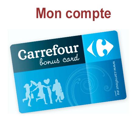 Inscription au programme Carrefour Bonus Card et connexion à mon compte pour gérer ma carte fidélité en ligne